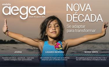 Revista Aegea Edição 30 | Janeiro 2021